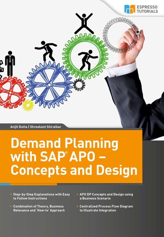 Demand Planning with SAP APO – Concepts and Design