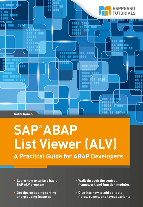 SAP ABAP List Viewer (ALV) – A Practical Guide for ABAP Developers