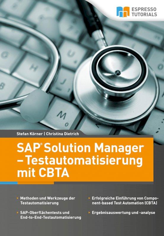 SAP Solution Manager – Testautomatisierung mit CBTA