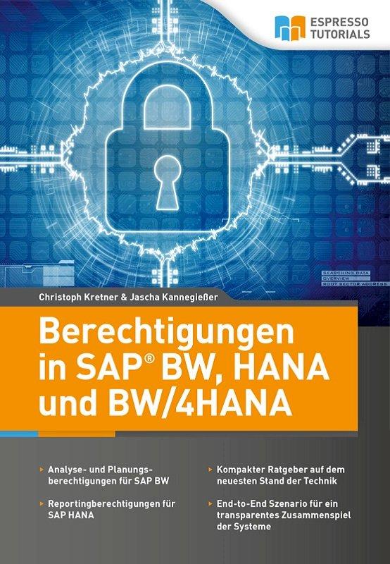 Berechtigungen in SAP BW, HANA und BW/4HANA