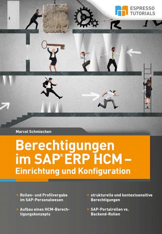 Berechtigungen im SAP ERP HCM – Einrichtung und Konfiguration