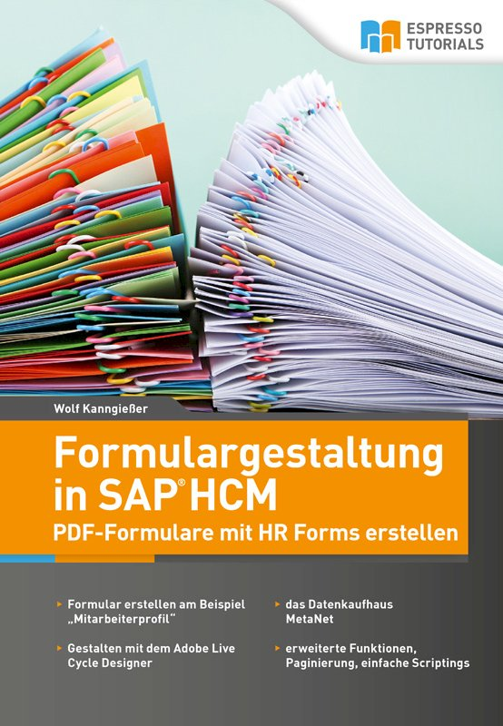 Formulargestaltung in SAP HCM – PDF-Formulare mit HR Forms erstellen