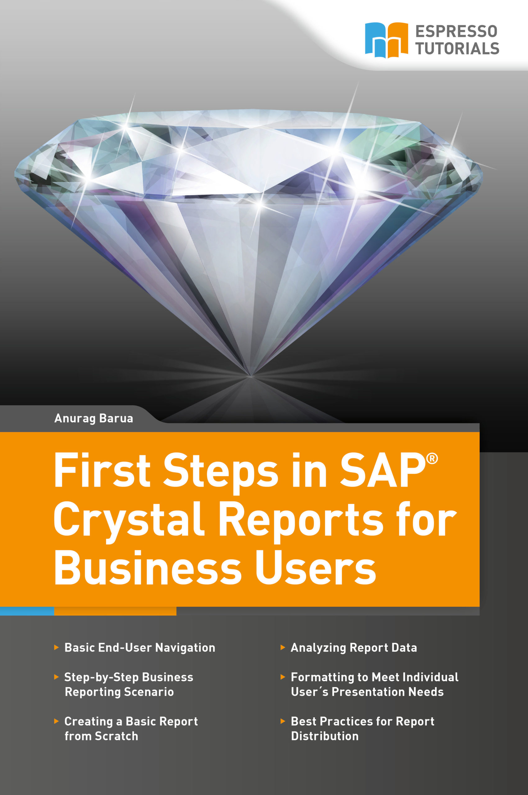 First Steps in SAP Crystal Reports for Business Users