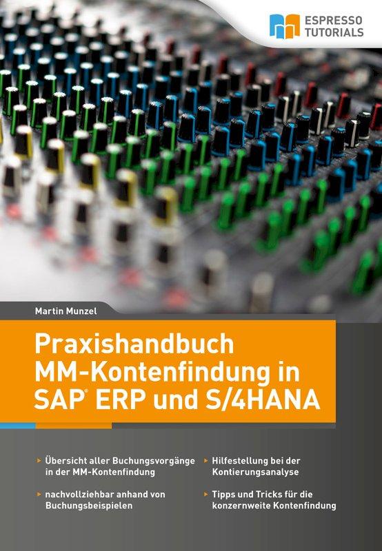 Praxishandbuch MM-Kontenfindung in SAP ERP und S/4HANA