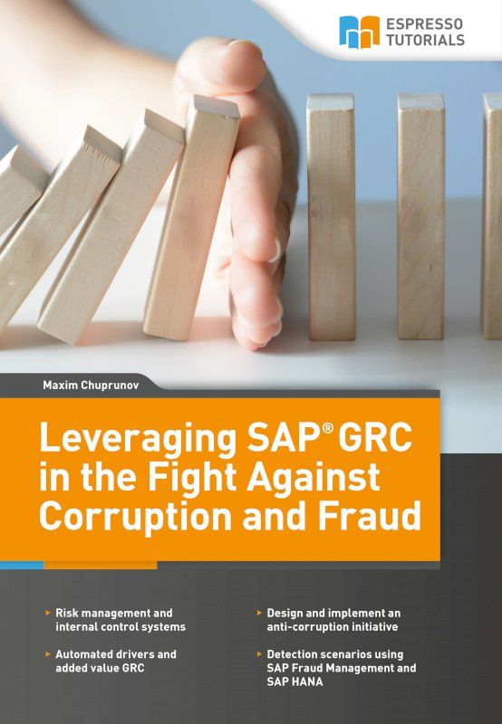 Leveraging SAP GRC in the Fight Against Corruption and Fraud