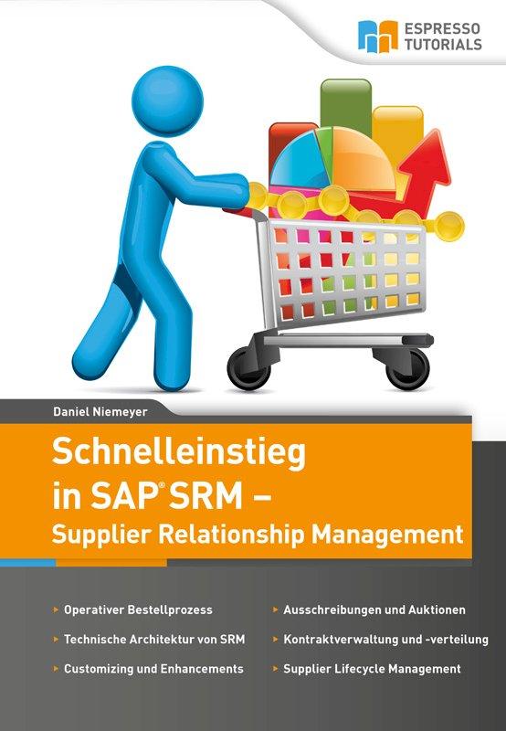 Schnelleinstieg in SAP SRM – Supplier Relationship Management