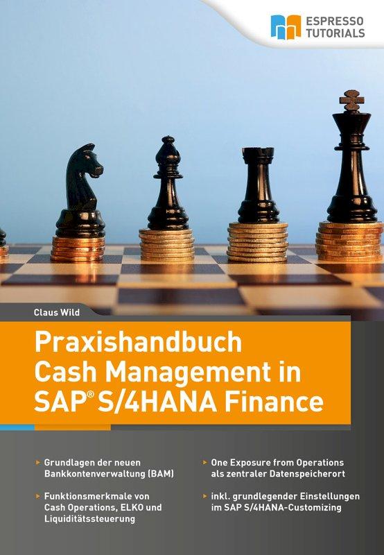 Praxishandbuch Cash Management in SAP S/4HANA Finance
