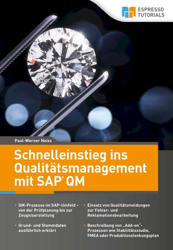 Schnelleinstieg ins Qualitätsmanagement mit SAP QM