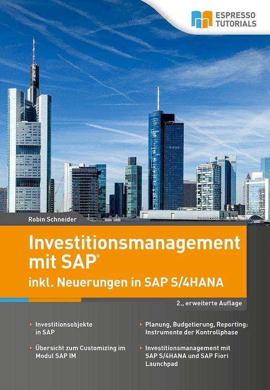 Investitionsmanagement mit SAP inkl. Neuerungen in SAP S/4HANA – 2., erweiterte Auflage