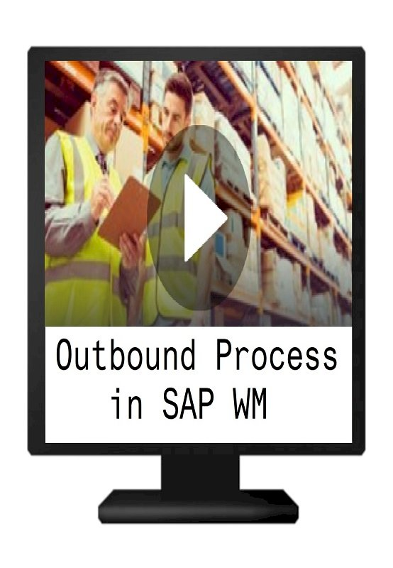 Outbound Process in SAP WM