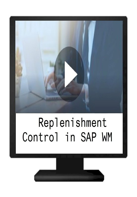 Replenishment Control in SAP Warehouse Management