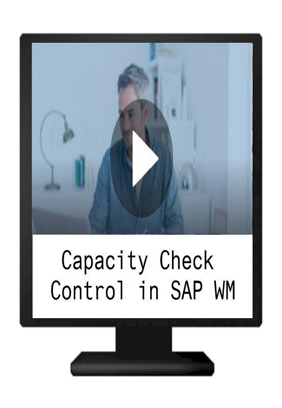 Capacity Check Control in SAP WM
