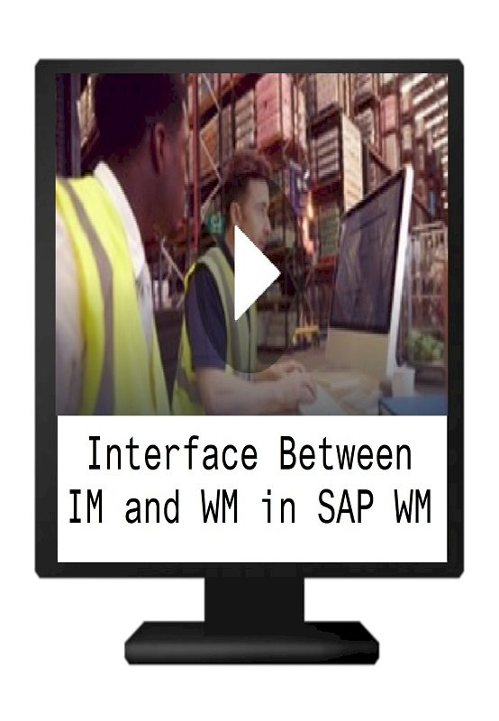 Interface Between IM and WM in SAP WM