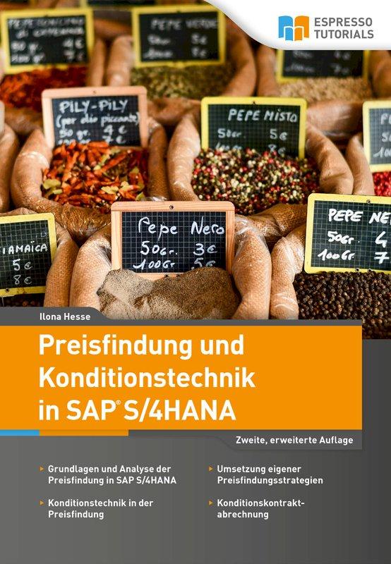 Preisfindung und Konditionstechnik in SAP S/4HANA – 2., erweiterte Auflage