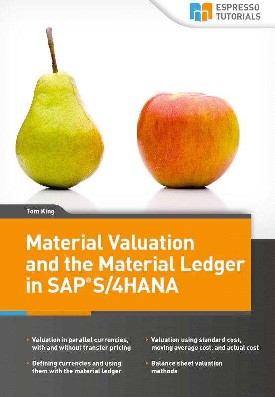 Material Valuation and the Material Ledger in SAP S/4HANA
