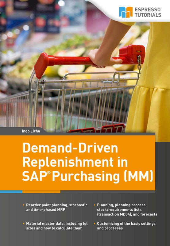 Demand-Driven Replenishment in SAP Purchasing (MM)