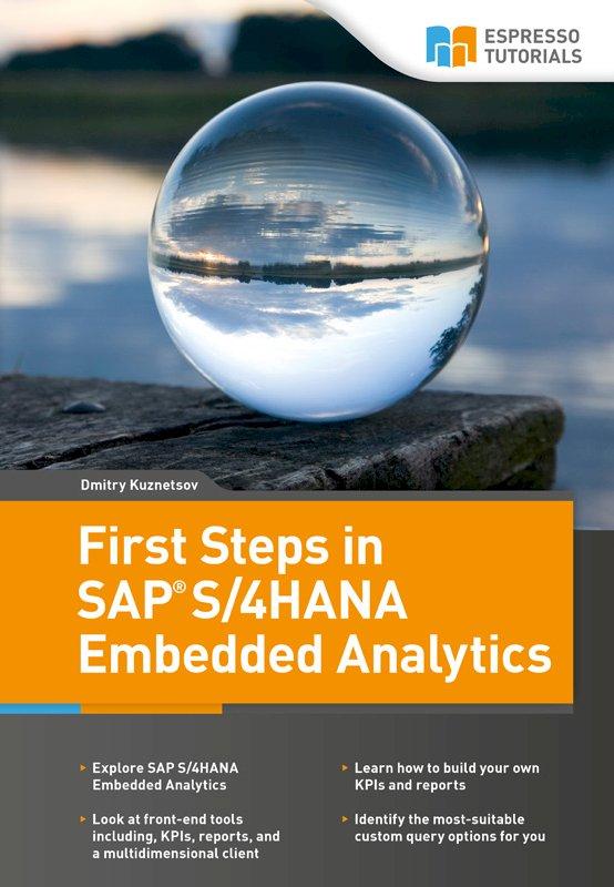 First Steps in SAP S/4HANA Embedded Analytics