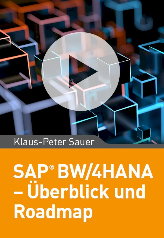 SAP BW/4HANA – Überblick und Road  Map
