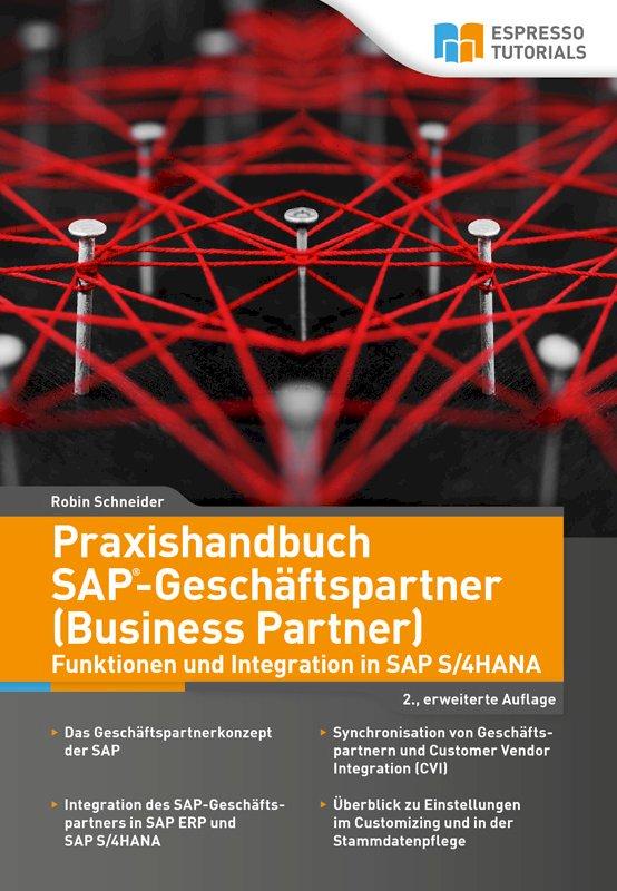 Praxishandbuch SAP-Geschäftspartner (Business Partner) – 2., erweiterte Auflage