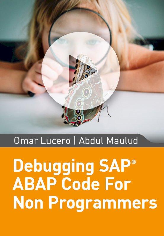 Debugging SAP ABAP Code For Non Programmers