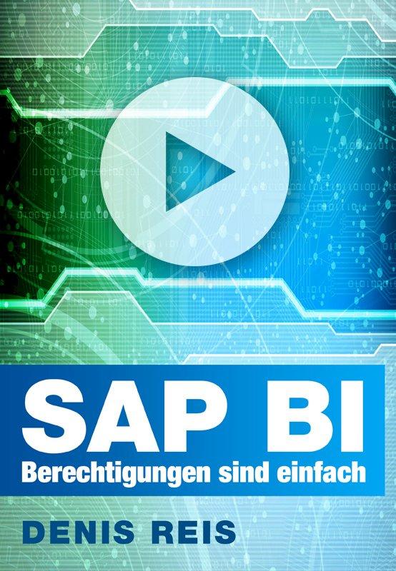 SAP BI Berechtigungen sind einfach