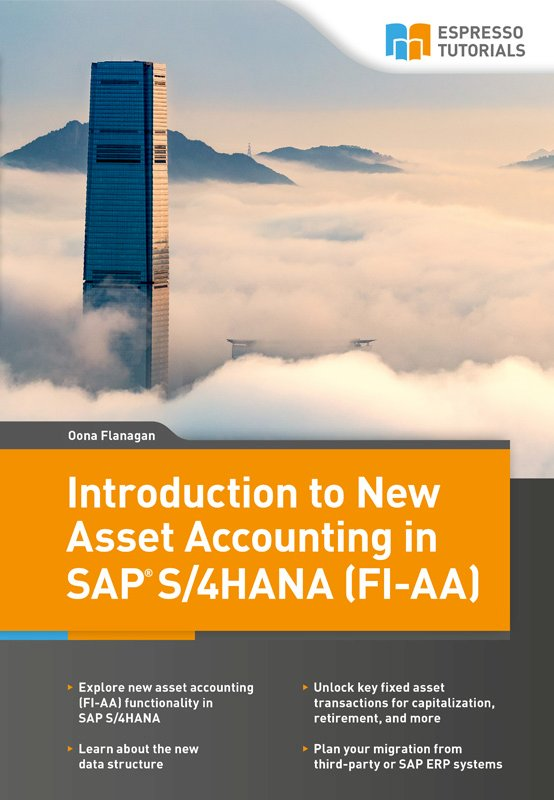 Introduction to New Asset Accounting in SAP  S/4HANA (FI-AA)