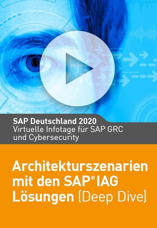 Architekturszenarien mit den SAP IAG Lösungen (Deep Dive)