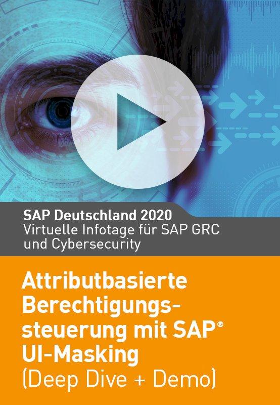 Attributbasierte Berechtigungssteuerung mit SAP UI Masking (Deep Dive Demo)
