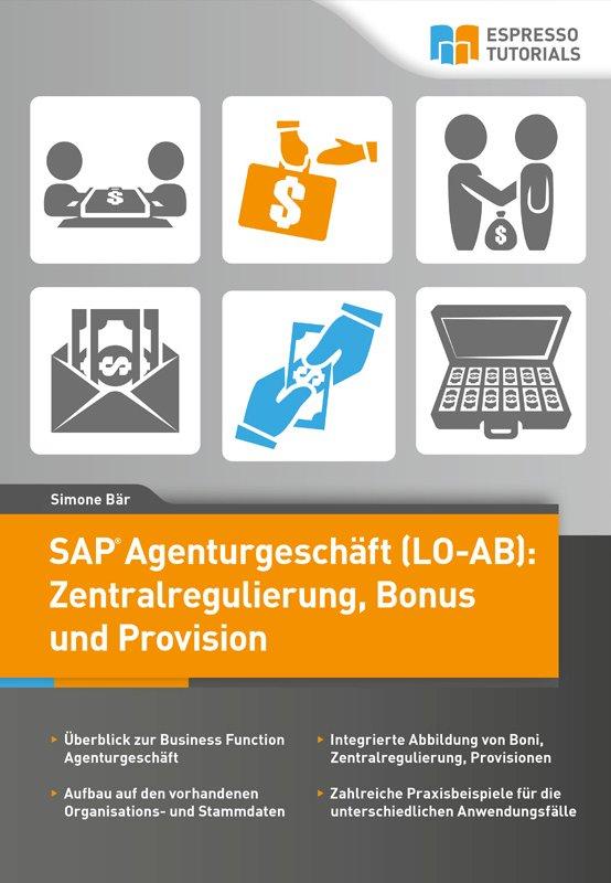 SAP-Agenturgeschäft (LO-AB): Zentralregulierung, Bonus und Provision