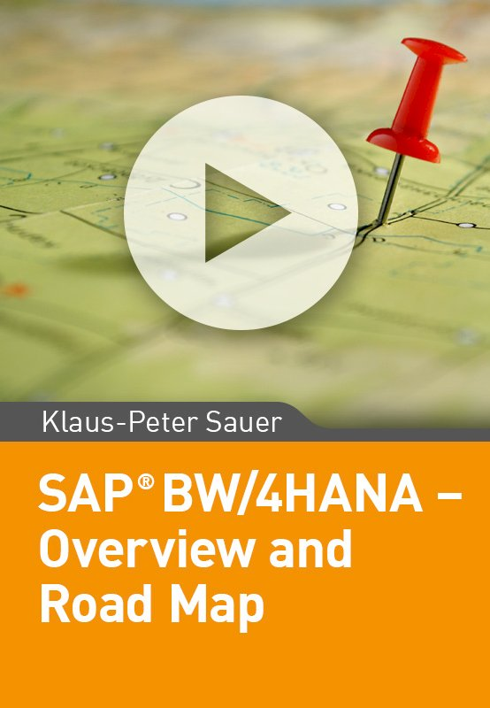 SAP BW/4HANA – Overview and Road Map