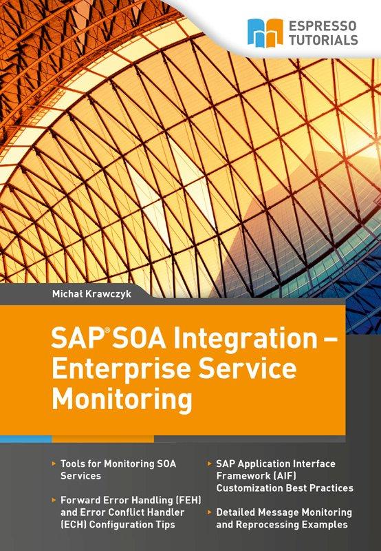 SAP SOA Integration – Enterprise Service Monitoring