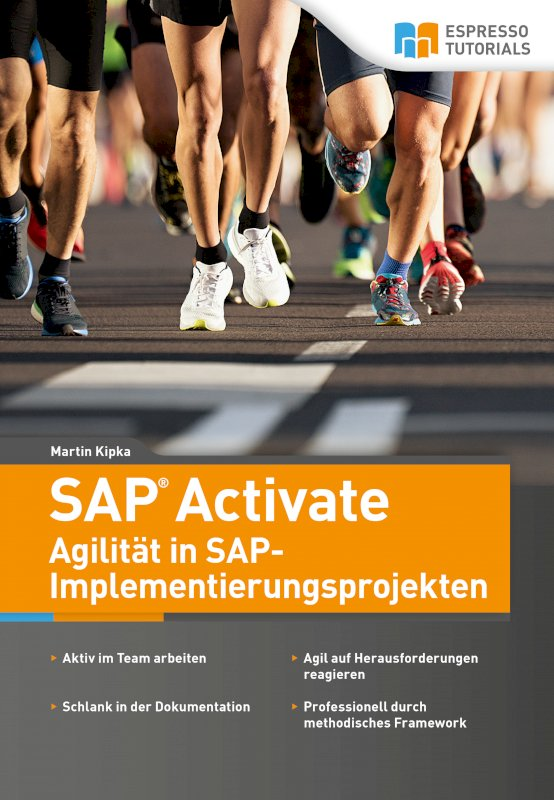 SAP Activate – Agilität in SAP S/4HANA-Implementierungsprojekten