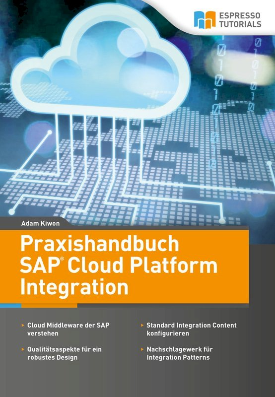 Praxishandbuch SAP Cloud Platform Integration