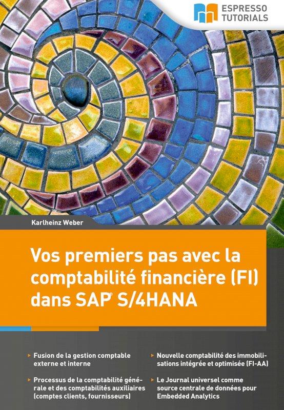 Vos premiers pas avec la comptabilité financière (FI) dans SAP S/4HANA