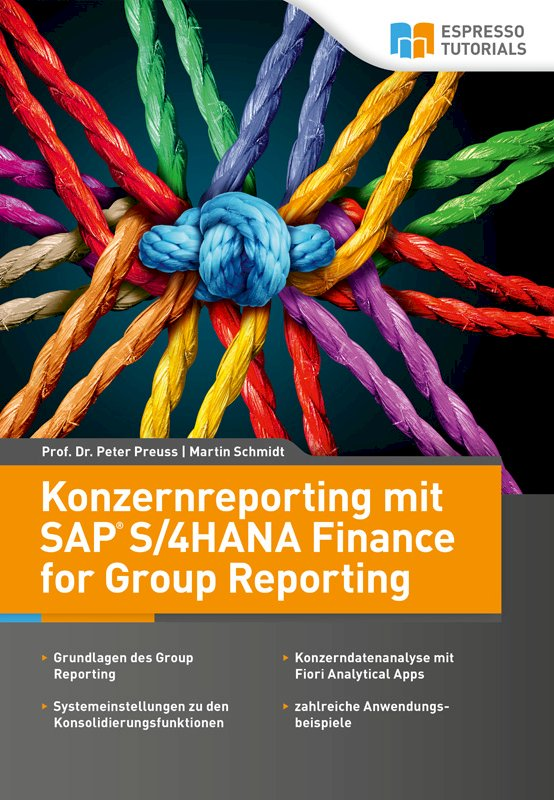Konzernreporting mit SAP S/4HANA Finance for Group Reporting