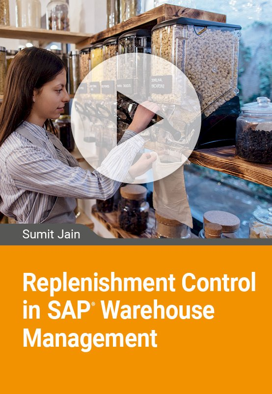 Replenishment Control in SAP Warehouse Management