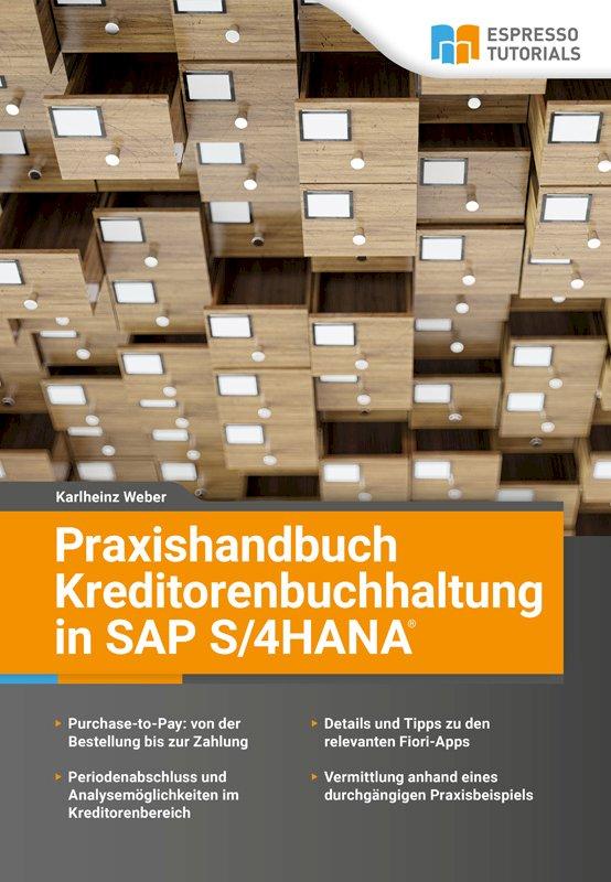 Praxishandbuch Kreditorenbuchhaltung in SAP S/4HANA