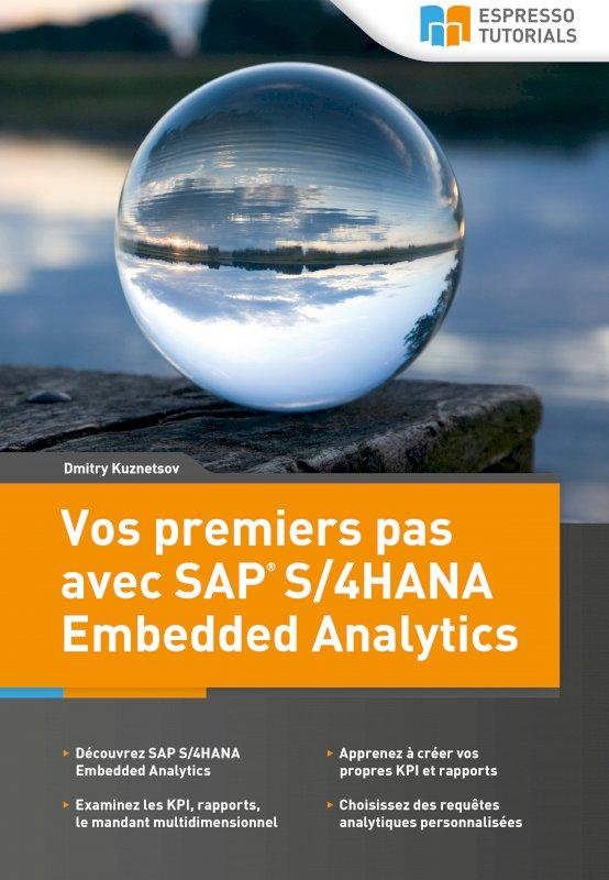 Vos premiers pas avec SAP S/4HANA Embedded Analytics