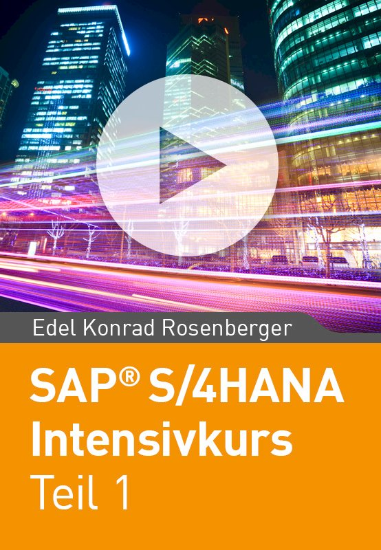 SAP S/4HANA Intensivkurs