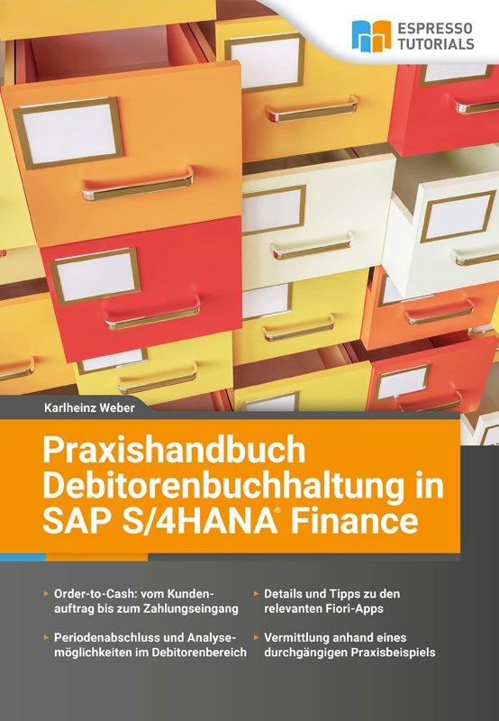 Praxishandbuch Debitorenbuchhaltung in SAP S/4HANA