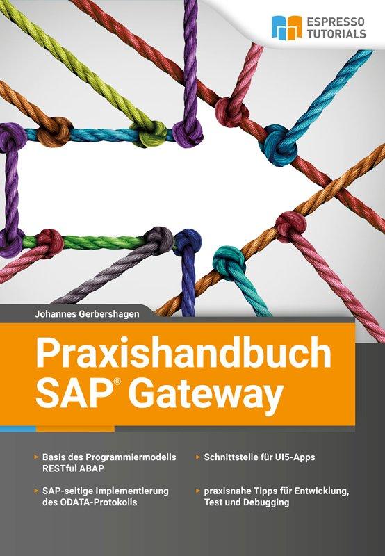 Praxishandbuch SAP Gateway