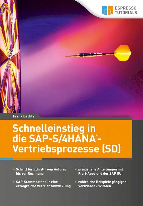 Schnelleinstieg in die SAP-S/4HANA-Vertriebsprozesse (SD)