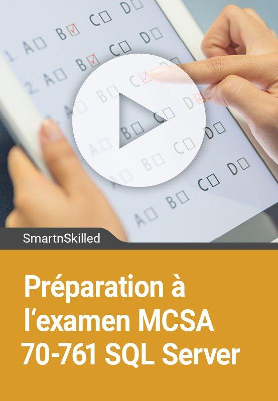 Préparation à l'examen MCSA 70-761 SQL Server