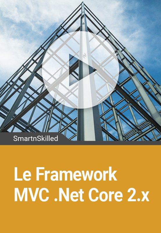 Le Framework MVC .Net Core 2.x