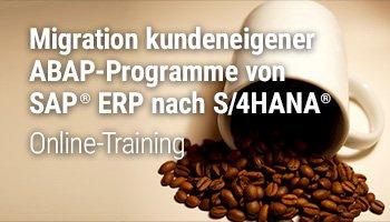 Migration kundeneigener ABAP-Programme von SAP ERP nach S/4HANA