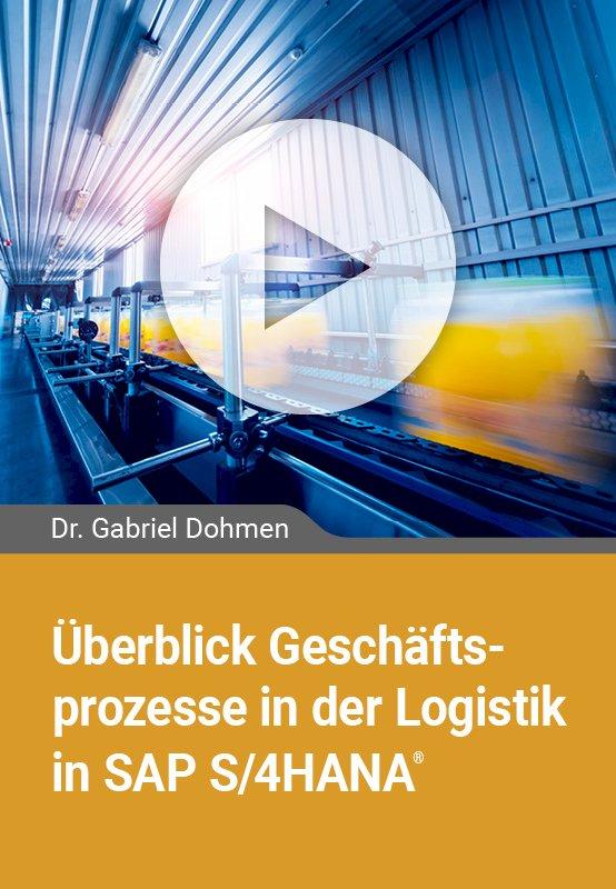 Überblick Geschäftsprozesse in der Logistik in SAP S/4HANA
