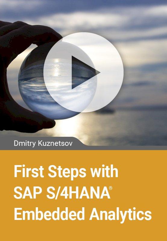 First Steps with SAP S/4HANA Embedded Analytics