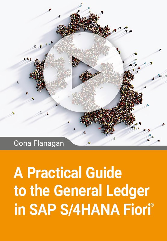 A Practical Guide to the General Ledger in SAP S/4HANA Fiori