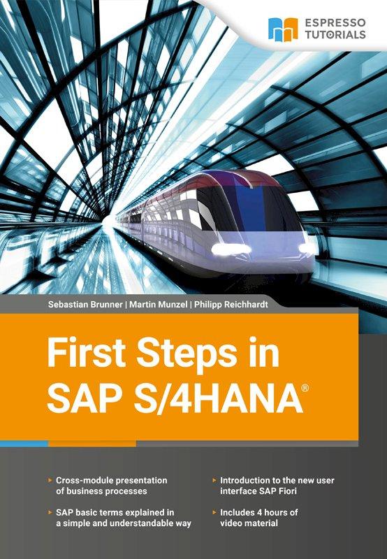 First Steps in SAP S/4HANA
