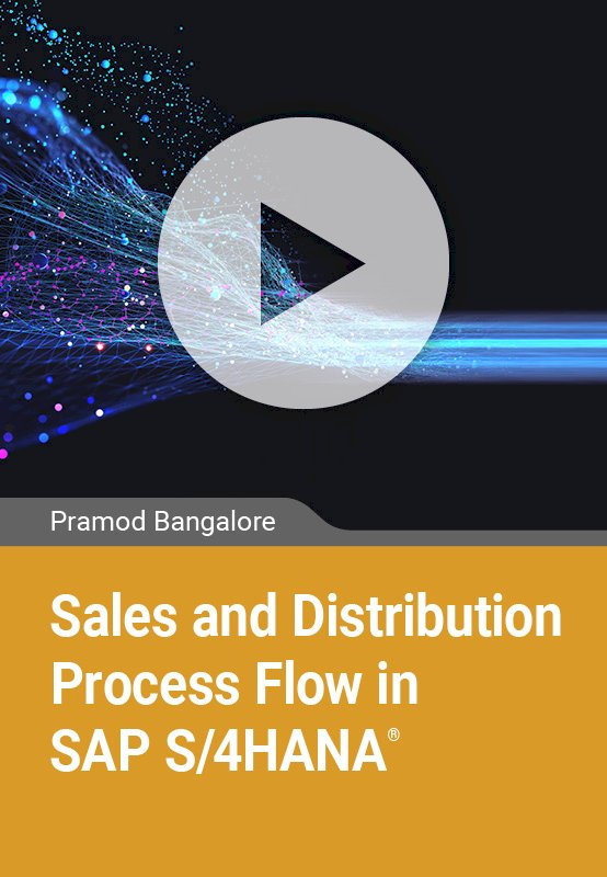 Sales and Distribution Process Flow in SAP S/4HANA